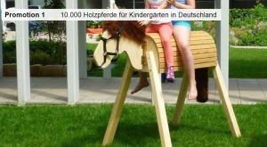 Promotion 01: 10.000 Holzpferde für Kindergärten in Deutschland