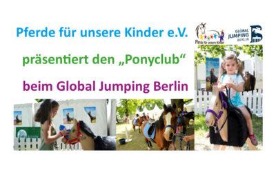 """Pferde für unsere Kinder e.V. präsentiert den """"Ponyclub"""" beim Global Jumping Berlin"""