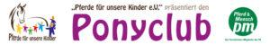 """""""Pferde für unsere Kinder e.V.""""-Ponyclub"""