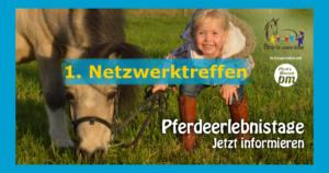 """1. """"Pferde für unsere Kinder e.V.""""-Netzwerktreffen 2019 in Kooperation mit den Persönlichen Mitgliedern (PM) der FN"""