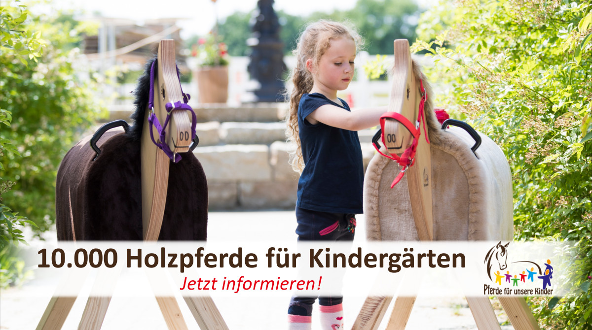 10000 Holzpferde für Kindergärten - Pferde für unsere Kinder e.V. - c Thomas Hellmann