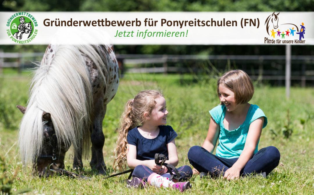 """""""Gründerwettbewerb für Ponyreitschulen (FN)"""": 32 Ponyreitschulen bilden Netzwerk"""