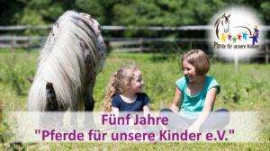 Fünf Jahre Pferde für unsere Kinder e.V. Freundschaft - c Thomas Hellmann